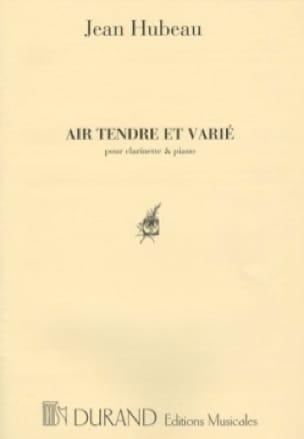 Air tendre et varié - Jean Hubeau - Partition - laflutedepan.com