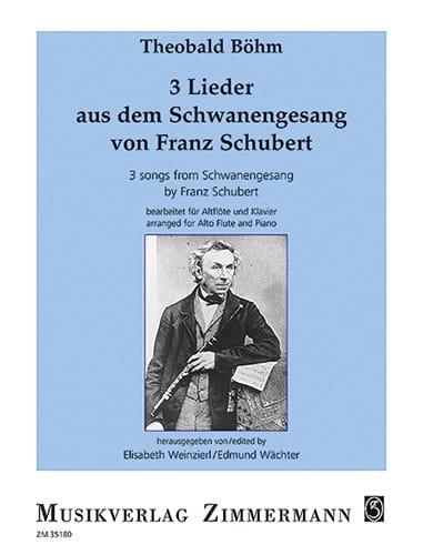 3 Lieder aus dem Schwanengesang - Theobald Boehm - laflutedepan.com