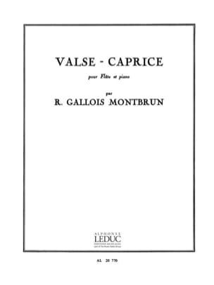 Valse-Caprice - Flûte piano Raymond Gallois-Montbrun laflutedepan