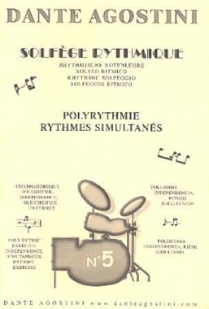Solfège Rythmique - Cahier N° 5 - Dante Agostini - laflutedepan.com