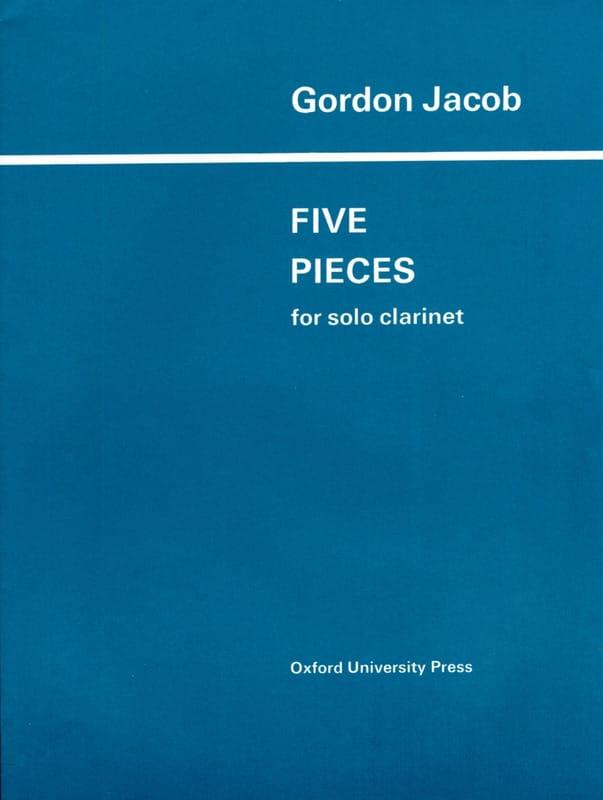 5 Pieces -solo Clarinet - Gordon Jacob - Partition - laflutedepan.com