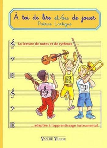 A Toi de Lire et/ou de Jouer - Patrice Lartigue - laflutedepan.com