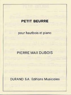 Petit beurre Pierre-Max Dubois Partition Hautbois - laflutedepan