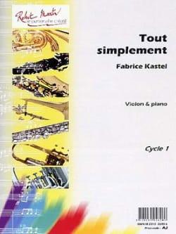 Tout simplement Fabrice Kastel Partition Violon - laflutedepan