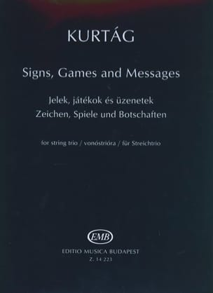 Signs, Games And Messages KURTAG Partition Trios - laflutedepan