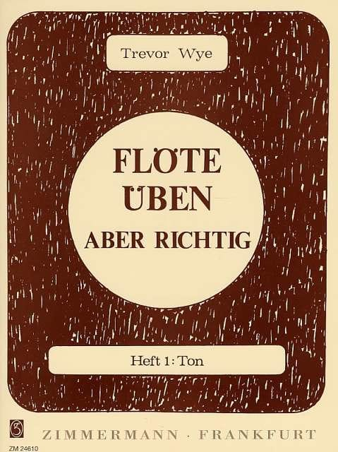 Flöte Uben Aber Richtig - Heft 1 - Trevor Wye - laflutedepan.com