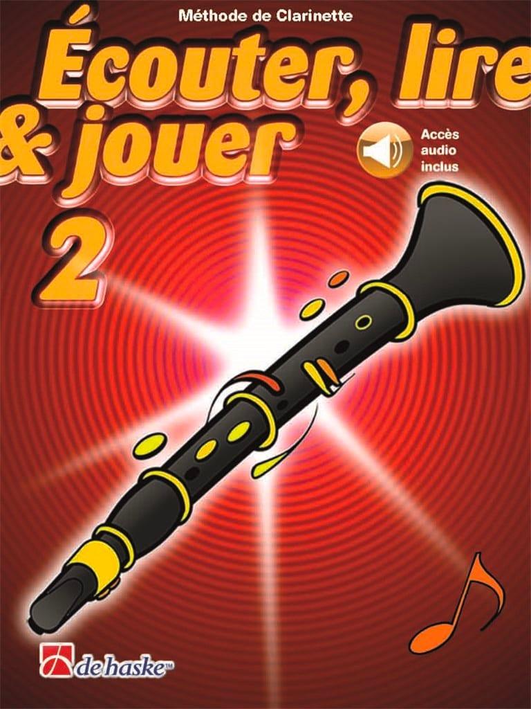 Ecouter Lire et Jouer - Méthode Volume 2 - Clarinette - laflutedepan.com