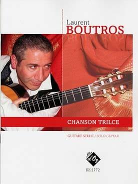 Chanson Trilce Laurent Boutros Partition Guitare - laflutedepan