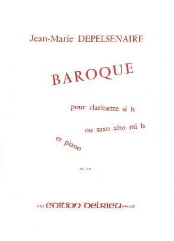 Baroque Jean-Marie Depelsenaire Partition Clarinette - laflutedepan