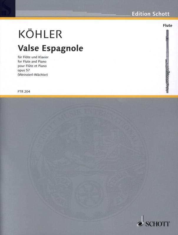 Valse Espagnole Opus 57 - Ernesto KÖHLER - laflutedepan.com