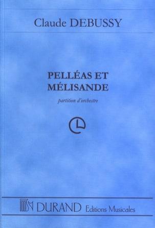 Pelléas et Mélisande - Conducteur DEBUSSY Partition laflutedepan