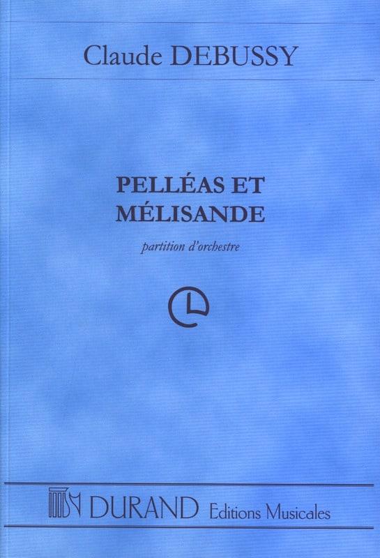 Pelléas et Mélisande - Conducteur - DEBUSSY - laflutedepan.com