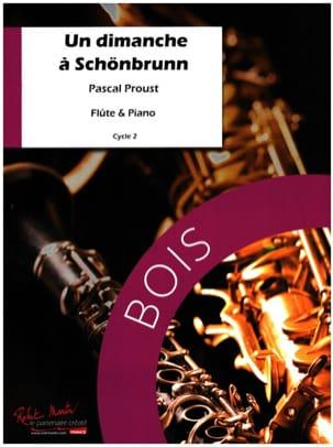 Un Dimanche à Schönbrunn Pascal Proust Partition laflutedepan