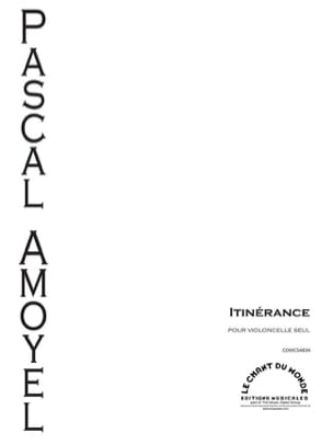 Itinérance - Violoncelle seul Pascal Amoyel Partition laflutedepan