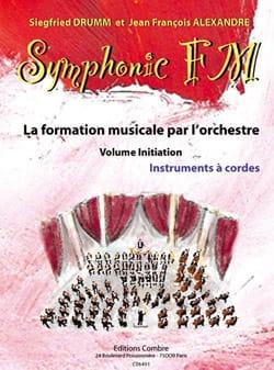 DRUMM Siegfried / ALEXANDRE Jean François - Symphonic FM Initiation - Streicher - Partition - di-arezzo.de
