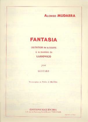 Fantasia - Guitare Alonso Mudarra Partition Guitare - laflutedepan