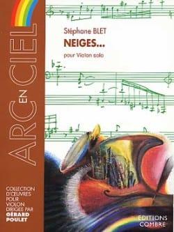 Neiges... Opus 63 Stéphane Blet Partition Violon - laflutedepan