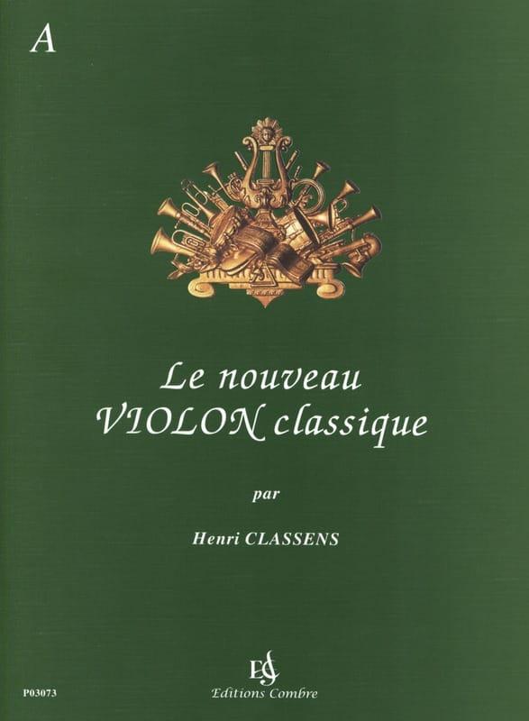 Le Nouveau Violon Classique Volume A - CLASSENS - laflutedepan.com