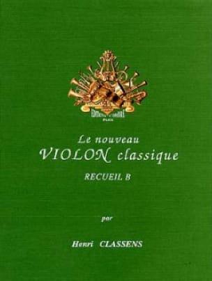 Le Nouveau Violon Classique Volume B - CLASSENS - laflutedepan.com