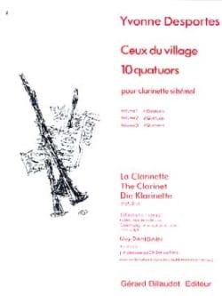 Ceux du village 10 quatuors - Volume 1 Yvonne Desportes laflutedepan