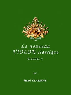 Le Nouveau Violon Classique Volume C CLASSENS Partition laflutedepan