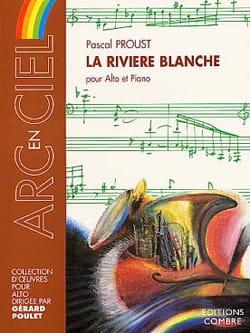 La rivière blanche Pascal Proust Partition Alto - laflutedepan