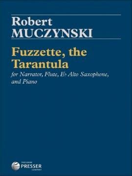 Fuzzette, the Tarantula Robert Muczynski Partition laflutedepan
