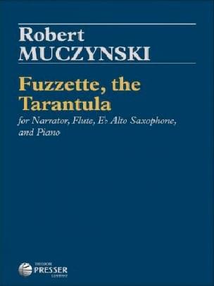 Fuzzette, the Tarantula - Robert Muczynski - laflutedepan.com