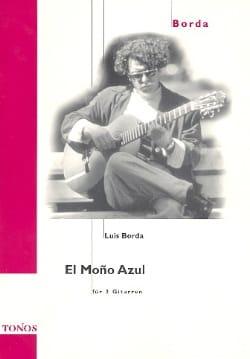 El Mono Azul Luis Borda Partition Guitare - laflutedepan