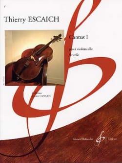 Cantus 1 Thierry Escaich Partition Violoncelle - laflutedepan