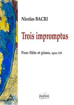 3 Impromptus Nicolas Bacri Partition Flûte traversière - laflutedepan