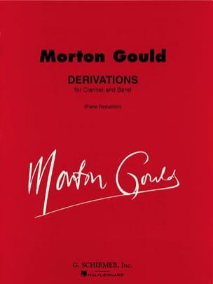 Derivations Morton Gould Partition Clarinette - laflutedepan