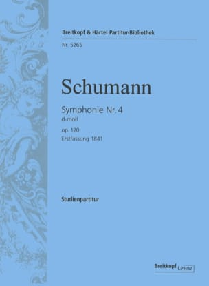 Symphonie Nr. 4 d-moll op. 120 - Partitur SCHUMANN laflutedepan