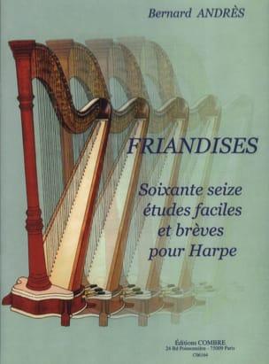 Friandises - Harpe Bernard Andrès Partition Harpe - laflutedepan