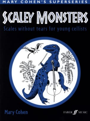 Scaley Monsters Mary Cohen Partition Violoncelle - laflutedepan