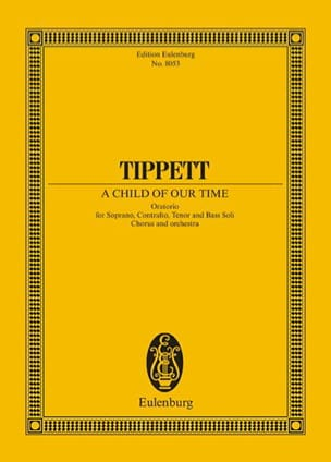 A Child of Our Time Michael Tippett Partition laflutedepan