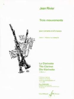 Trois mouvements - Volume 1 - Jean Rivier - laflutedepan.com
