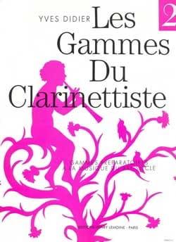 Les Gammes du Clarinettiste Volume 2 Yves Didier laflutedepan