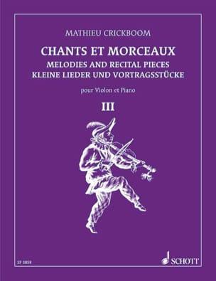 Chants et morceaux - Volume 3 Mathieu Crickboom Partition laflutedepan