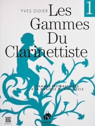 Les Gammes du Clarinettiste Volume 1 Yves Didier laflutedepan