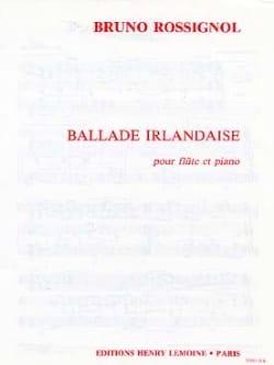 Ballade irlandaise - Bruno Rossignol - Partition - laflutedepan.com