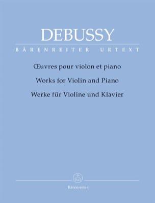 Oeuvres pour Violon et Piano DEBUSSY Partition Violon - laflutedepan