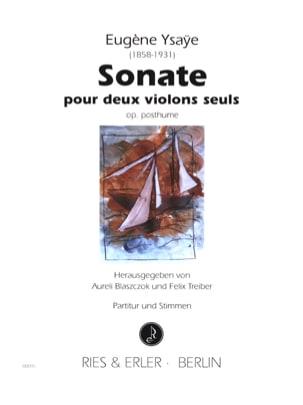 Sonate pour 2 violons seuls op. posthume Eugène Ysaÿe laflutedepan