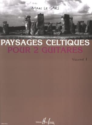 Paysages Celtiques pour 2 guitares Volume 1 Gars Marc Le laflutedepan