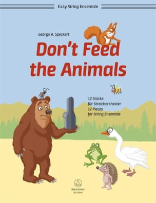 Don't Feed the Animals George A. Speckert Partition laflutedepan