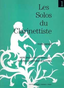 Les Solos du Clarinettiste Volume 1 Yves Didier Partition laflutedepan