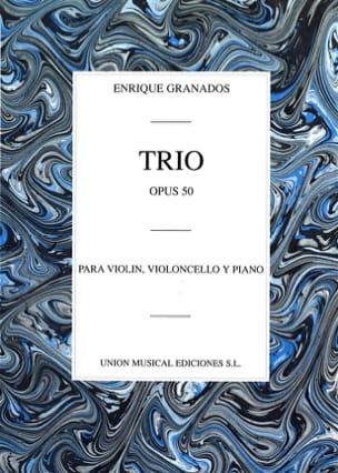 Trio op. 50 GRANADOS Partition Trios - laflutedepan