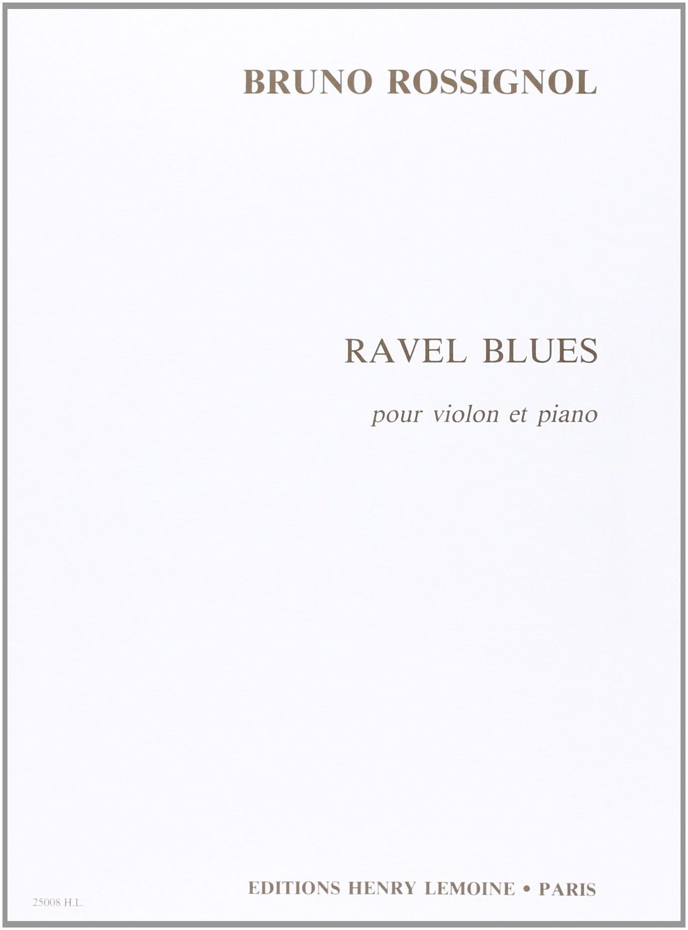 Ravel Blues - Bruno Rossignol - Partition - Violon - laflutedepan.com