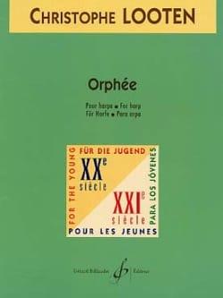 Orphée - Christophe Looten - Partition - Harpe - laflutedepan.com
