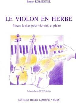 Bruno Rossignol - The Violin in Herb - Partition - di-arezzo.com